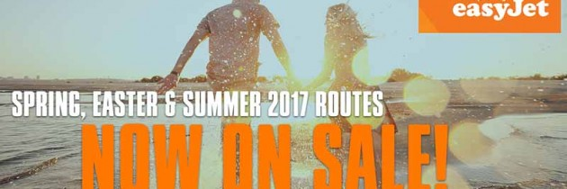 easyJet Spring/Summer 2017 Flights On Sale Now!
